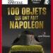 100 objets qui ont fait Napoléon